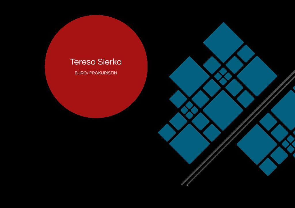 Teresa Sierka – Büro/Prokuristin